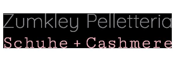 Zumkley Pelletteria – Schuhe + Cashmere